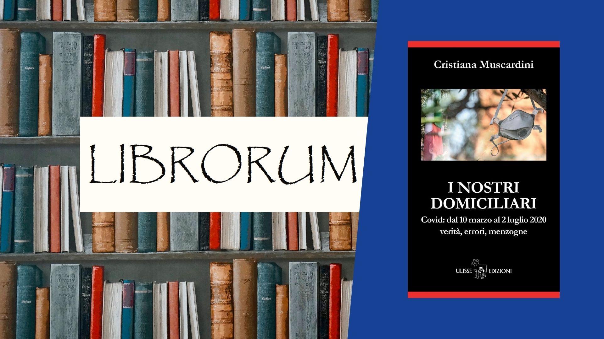 """""""I nostri domiciliari"""" par Cristiana Muscardini"""